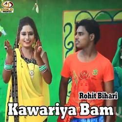 Kawariya Bam songs