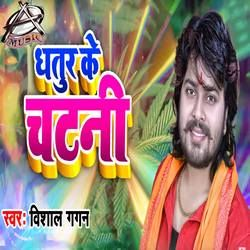 Dhatur Ke Chatani songs