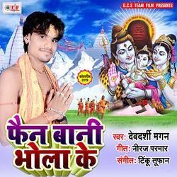 Fan Bani Bhola Ke songs