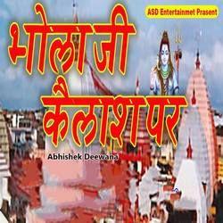 Bhola Ji Kailash Par songs