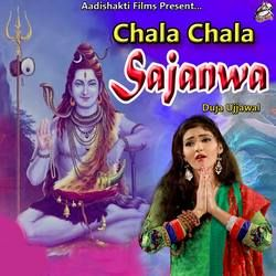 Chala Chala Sajanwa songs