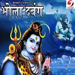 Bhola Dabang songs