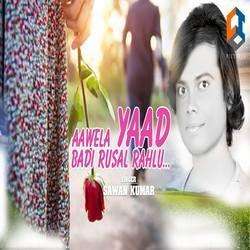 Aawela Yaad Badi Rusal Rahlu songs
