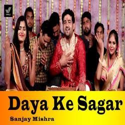 Daya Ke Sagar songs