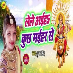 Lele Aiha Kuch Maihar Se songs