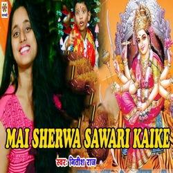 Mai Sherwa Sawari Kaike songs
