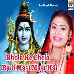 Bhola Ke Chela Badi Mast Mast Hai songs