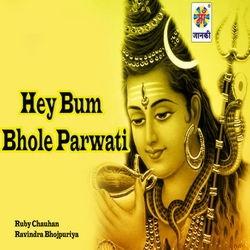Hey Bum Bhole Parwati songs