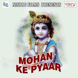 Listen to Natkhat Nandlala songs from Mohan Ke Pyaar