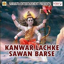 Listen to Kanwar Lachke Sawan Barse songs from Kanwar Lachke Sawan Barse