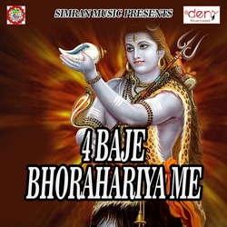 4 Baje Bhorahariya Me songs