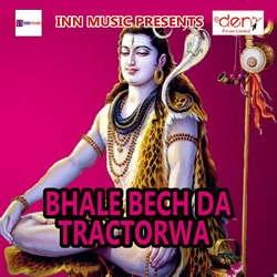 Bhale Bech Da Tractorwa songs