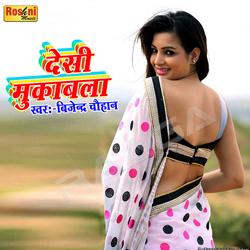 Desi Muqabala songs