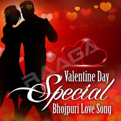 Valentine Day Special Bhojpuri Love Song songs