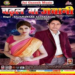 Chadhal Ba Jawani songs