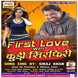 First Love With Kudi Sirfiri songs