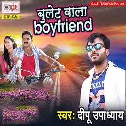 Bullet Wala Boyfriend songs