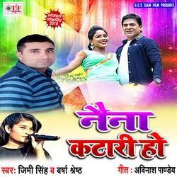 Naina Katari Ho songs
