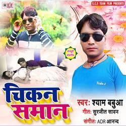 Chikan Saman songs
