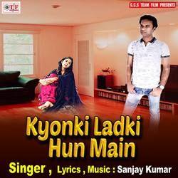 Kyonki Ladki Hun Main songs