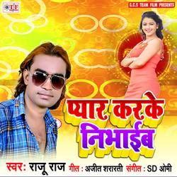 Pyar Karke Nibhaib songs
