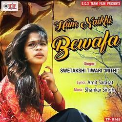 Hum Naikhi Bewafa songs