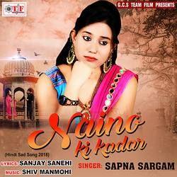 Naino Ki Kadar songs