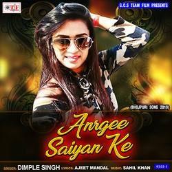 Anrgee Saiya Ke songs