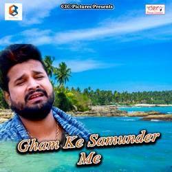 Gham Ke Samunder Me songs