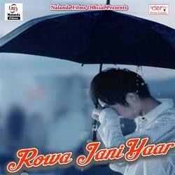 Rowa Jani Yaar songs