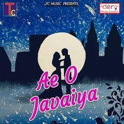Ae O Javaiya songs