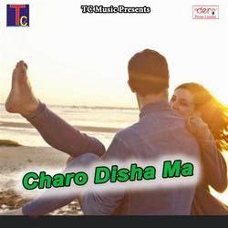 Charo Disha Ma songs