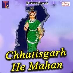 Chhatisgarh He Mahan songs