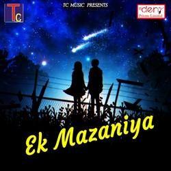 Ek Mazaniya songs