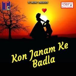 Listen to Tola Kaise Bhulahun Jagtaran Vo songs from Kon Janam Ke Badla