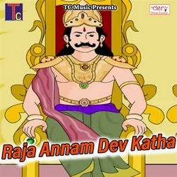 Listen to Vandana Maya Ke Dai songs from Raja Annam Dev Katha