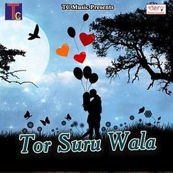 Tor Suru Wala songs