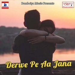 Listen to Kuhuke Koyliya Ae Maiya songs from Derwe Pe Aa Jana