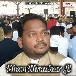 Dhan Nirankar Ji songs