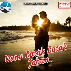 Dunu Latak Latak Joban songs