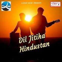 Dil Jitiha Hindustan songs