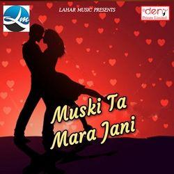 Muski Ta Mara Jani songs