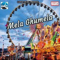 Mela Ghumela songs