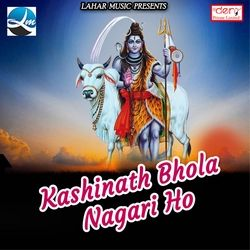 Listen to Kaise Ke Layi Gori songs from Kashinath Bhola Nagari Ho