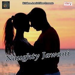 Naughty Jawani songs