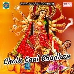 Chola Laal Chadhau songs