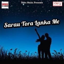 Sarau Tora Lanka Me songs