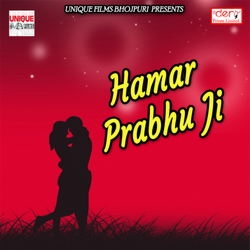 Hamar Prabhu Ji songs