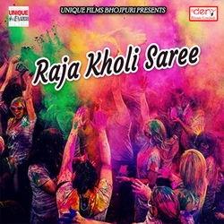 Raja Kholi Saree songs