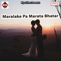 Maralake Pa Marata Bhatar songs